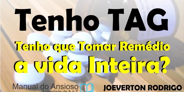 http://crisedeansiedade.com/wp-content/uploads/2017/03/tenho-tag-tenho-que-tomar-remédio-a-vida-inteira.png